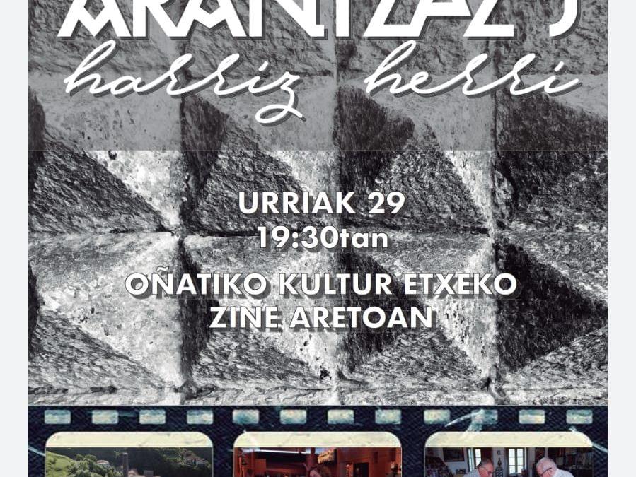 ARANTZAZU  HARRIZ  HERRI  dokumentala  proiektatuko  da  urriaren  29an.